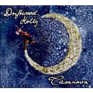 Casanova - Driftwood Holly